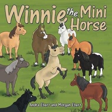 Winnie the Mini Horse by Andra Ebert