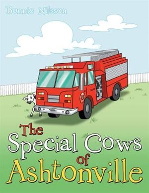 The Special Cows of Ashtonville by Bonnie Nilsson