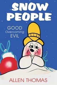Snow People: Good Overcoming Evil