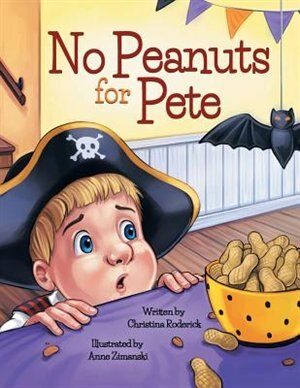 No Peanuts for Pete by Christina Roderick
