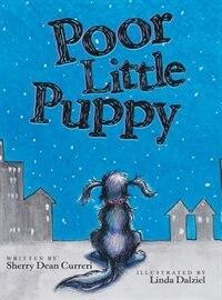 Poor Little Puppy de Sherry Dean Curreri
