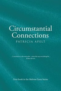 Circumstantial Connections by Patricia Apelt