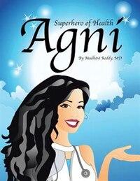 Agni: Superhero of Health