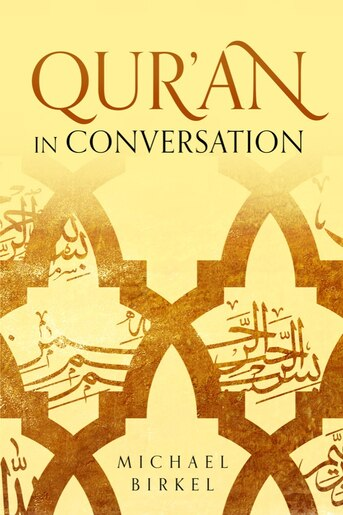 Qur'an in Conversation by Michael Birkel