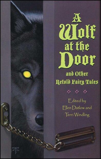 A Wolf at the Door by Ellen Datlow