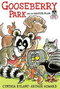 Gooseberry Park and the Master Plan: Dog Days by Cynthia Rylant