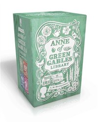 Anne of Green Gables Library: Anne of Green Gables; Anne of Avonlea; Anne of the Island; Anne's…