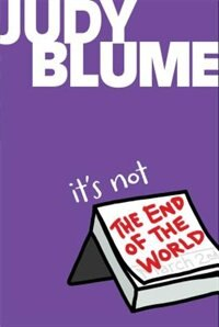 It's Not the End of the World de Judy Blume