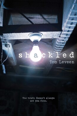 Book Shackled by Tom Leveen