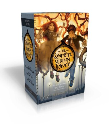 The Complete Gideon Trilogy: The Time Travelers; The Time Thief; The Time Quake by Linda Buckley-Archer