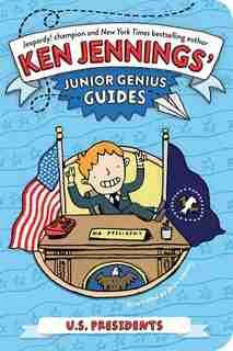U.S. Presidents by Ken Jennings