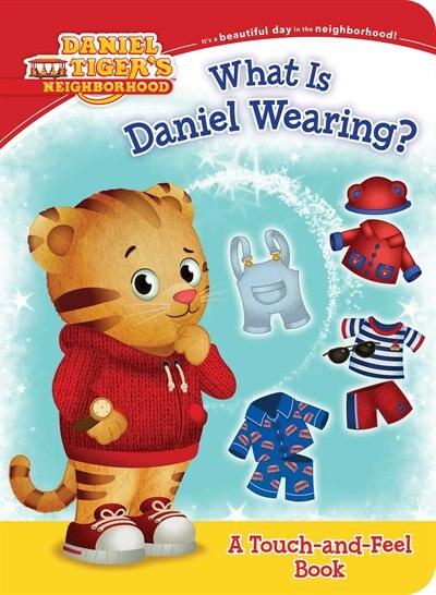 What Is Daniel Wearing? by Becky Friedman
