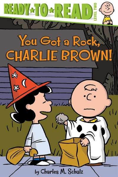 You Got a Rock, Charlie Brown! by Charles  M. Schulz