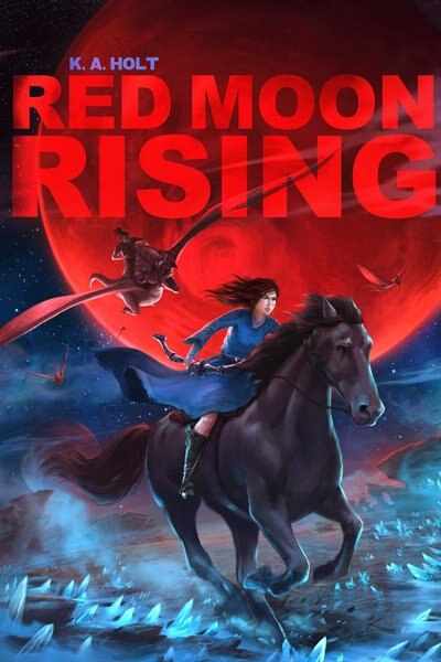 Red Moon Rising by K. A. Holt