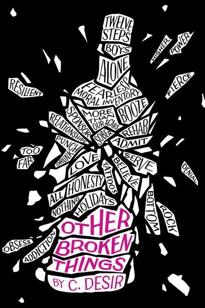 Other Broken Things by C. Desir