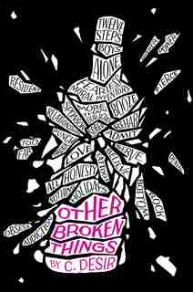 Other Broken Things by C. Desir