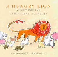 A Hungry Lion, or A Dwindling Assortment of Animals