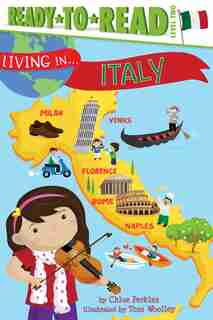 Living in . . . Italy by Chloe Perkins