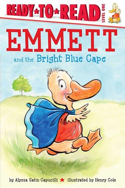 Emmett and the Bright Blue Cape by Alyssa Satin Capucilli