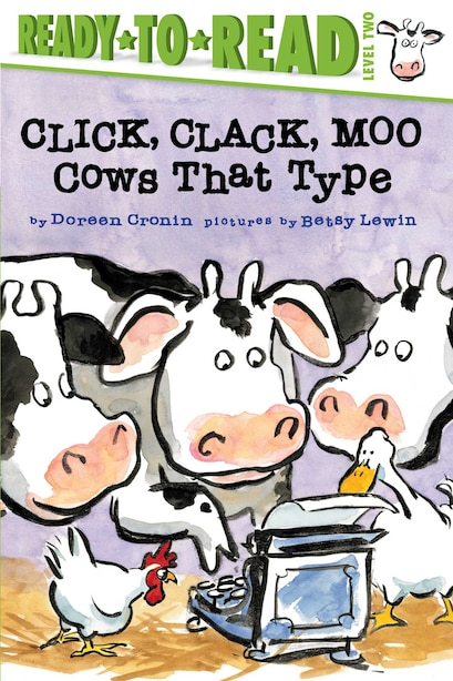 Click, Clack, Moo/ready-to-read: Cows That Type by Doreen Cronin