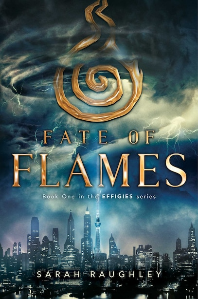 Fate of Flames by Sarah Raughley