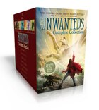 The Unwanteds Complete Collection: The Unwanteds; Island of Silence; Island of Fire; Island of…