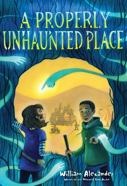 A Properly Unhaunted Place by William Alexander