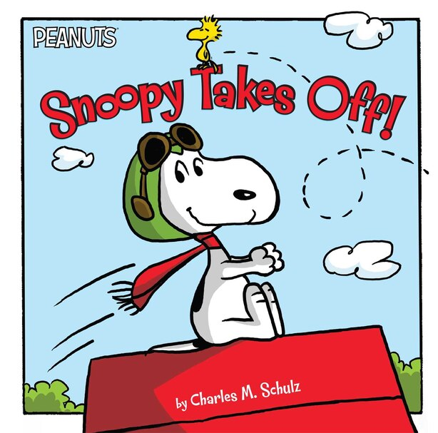 Snoopy Takes Off! by Charles  M. Schulz