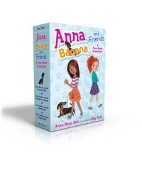 Anna, Banana, and Friends -- A Four-Book Collection!: Anna, Banana, and the Friendship Split; Anna…