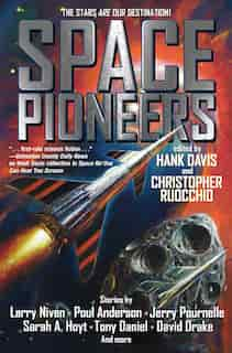Space Pioneers by Hank Davis