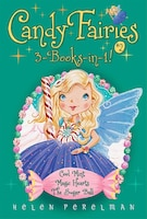 Candy Fairies 3-books-in-1! #2: Cool Mint; Magic Hearts; The Sugar Ball