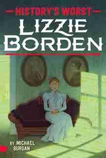 Lizzie Borden by Michael Burgan