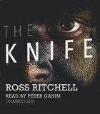 The Knife: A Novel