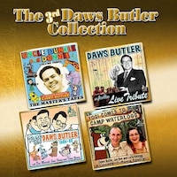 The 3rd Daws Butler Collection: Incredibly More From The Voice Of Yogi Bear