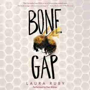 Bone Gap de Laura Ruby