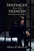 Sentenced But Not Silenced: (the Paradigm Of A Poet's Prophecy)