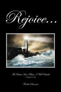 Rejoice...: The Bricks Have Fallen; I Will Rebuild (isaiah 9:10) by Fenella Stevensen