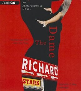 Book The Dame: An Alan Grofield Novel by Richard Stark