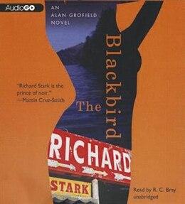 Book The Blackbird: An Alan Grofield Mystery by Richard Stark