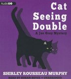 Cat Seeing Double: A Joe Grey Mystery #8