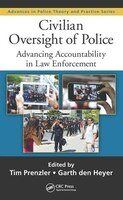 Civilian Oversight Of Police: Advancing Accountability In Law Enforcement