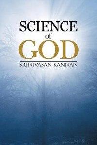 Science of God by Srinivasan Kannan