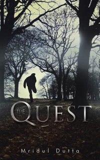 The Quest by Mridul Dutta