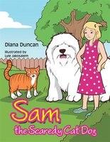 Sam the Scaredy Cat Dog