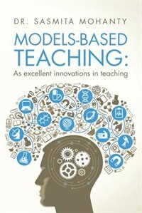 Models-Based Teaching: As excellent innovations in teaching