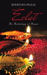 Éclat: An Anthology of Poems