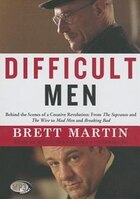 Difficult Men (mp3 Cd): Behind The Scenes Of A Creative Revolution: From The Sopranos And The Wire…