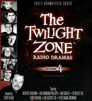 The Twilight Zone Radio Dramas, Volume 4
