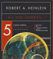 ''All You Zombies --'': 5 Classic Stories