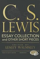 C. S. Lewis (mp3 Cd): Essay Collection And Other Short Pieces